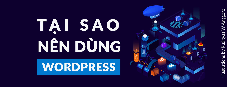Tại Sao Bạn Nên Thiết Kế Website Với WordPress