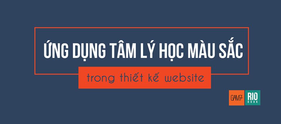 Ứng Dụng Tâm Lý Học Màu Sắc Trong Thiết Kế Website