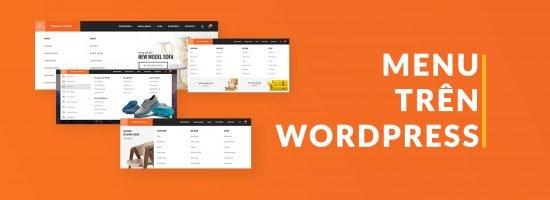 Làm Việc Với Menu Trên WordPress