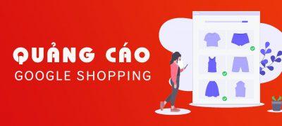 Hướng Dẫn Quảng Cáo Google Shopping