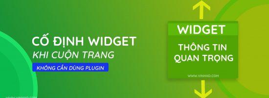 Cố Định Widget Khi Cuộn( Fixed Widget)