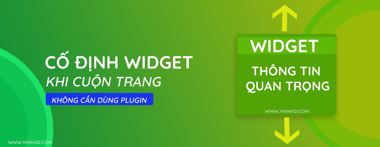 You are currently viewing Cố Định Widget Khi Cuộn( Fixed Widget)